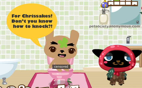hiding in the bathroom from Hideeni in pet society